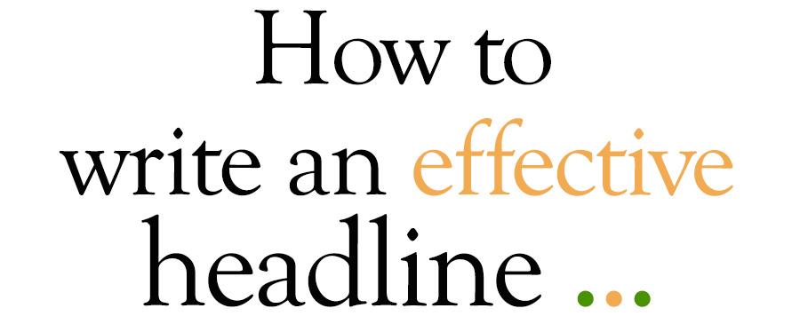 How to write an effective headline